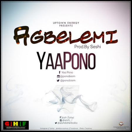 Yaa Pono - Agbelemi (Prod. by Seshi) (Ghfreestyle.com) picture