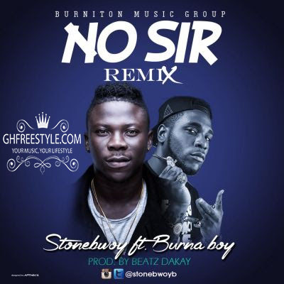 Stonebwoy - No Sir Remix ft. Burna Boy (Ghfreestyle.com) album art call m0241747840