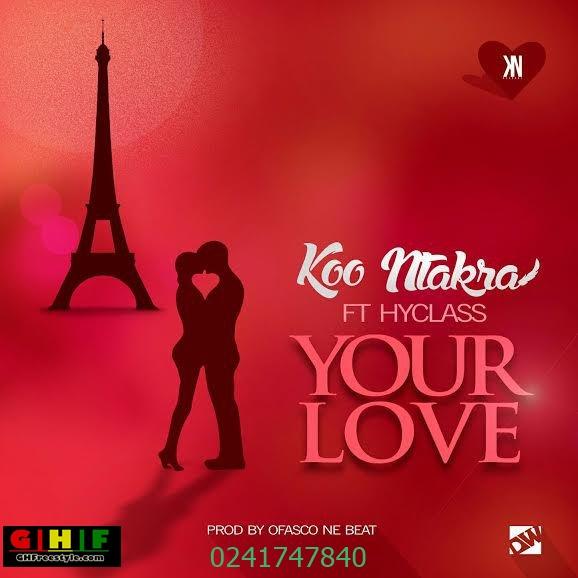 Koo-Ntakra-Yuh-Love-ft.-Hyklazz